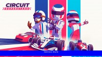 Circuit Superstars, el juego de carreras hecho por mexicanos, llega a las tiendas digitales
