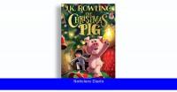 Reseña del libro: 'The Christmas Pig', de JK Rowling